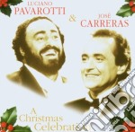 A christmas celebration cd musicale di Pavarotti/carreras