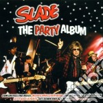 THE PARTY ALBUM cd musicale di SLADE