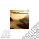 Cuts from traditional cloth cd musicale di Michael Grey