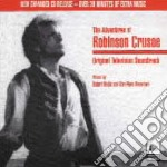 The Adventures Of Robinson Crusoe  cd musicale di O.S.T.