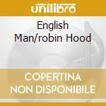 ENGLISH MAN/ROBIN HOOD                    cd musicale di LEVY BARRINGTON