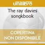 The ray davies songkbook cd musicale