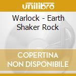 Earth shaker rock cd musicale