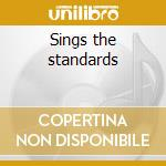 Sings the standards cd musicale