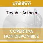 Anthem cd musicale di Tayah