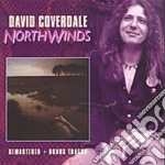 NORTHWINDS (REMASTERED) cd musicale di COVERDALE DAVID
