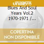 The soul years 2 (1970/1971) cd musicale
