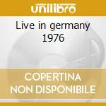 Live in germany 1976 cd musicale di Rainbow