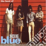 Shocking Blue - The Best Of cd musicale