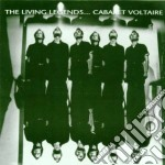 THE LIVING LEGENDS cd musicale di Voltaire Cabaret