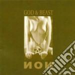 Non - God & Beast cd musicale di NON