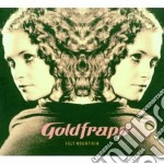 Goldfrapp - Felt Mountain cd musicale di GOLDFRAPP