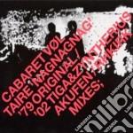 Cabaret Voltaire - Nag Nag Nag cd musicale di Voltaire Cabaret