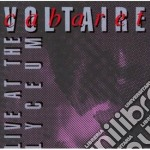 Cabaret Voltaire - Live At The Lyceum cd musicale di Voltaire Cabaret