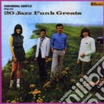20JAZZ FUNK GREATS cd musicale di Gristle Throbbing