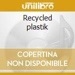Recycled plastik cd musicale di Plastikman
