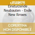ENDE NEU REMIXES                          cd musicale di Neubau Einstuerzende