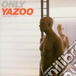 Yazoo - Only Yazoo - The Best Of cd musicale di YAZOO