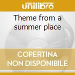 Theme from a summer place cd musicale di Percy faith orchestra