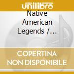 Native american leggends cd musicale