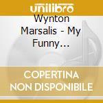 Wynton Marsalis - My Funny Valentine cd musicale