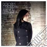 Dolores O'Riordan - Are You Listening? cd musicale di Dolores O'riordan