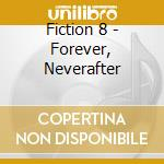 Forever neverafter cd musicale