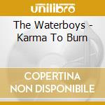 KARMA TO BURN cd musicale di WATERBOYS