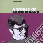 Anthony Reynolds - A World Of Colin Wilson cd musicale di Anthony Reynolds