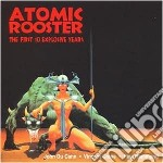 Atomic Rooster - 1st 10 Explosive Years cd musicale di Rooster Atomic