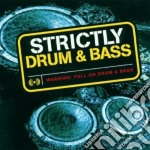 Artisti Vari - Strictly Drum & Bass cd musicale di Artisti Vari