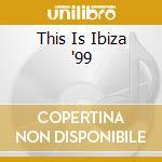 Ibiza 99 cd musicale