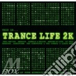 This is� trance life 2k cd musicale di Artisti Vari