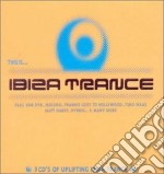 This Is Ibiza Trance - Vv.aa. cd musicale di This is ibiza trance