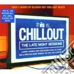 THIS IS CHILLOUT-BOX3CD cd musicale di ARTISTI VARI
