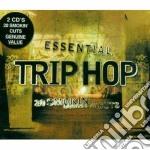 Artisti Vari - Essential Trip Hop cd musicale di Artisti Vari