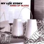 Joined up talking cd musicale di My life story