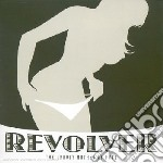 Revolver - The Unholy Mother Of Fuck cd musicale di REVOLVER