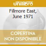 FILLMORE EAST, JUNE 1971 cd musicale di ZAPPA FRANK