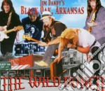 Jim Dandy's Black Oak Arkansas - Wild Bunch cd musicale