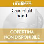 Candlelight box 1 cd musicale di Artisti Vari