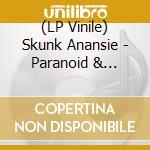 (LP VINILE) Paranoid & sunburnt lp vinile di Anansie Skunk