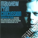 Concussion cd musicale di Matthew Ryan