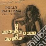 Polly Paulusma - Cosmic Rosy Spine Kites cd musicale di Polly Paulusma