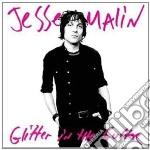 Jesse Malin - Glitter In The Gutter cd musicale di Jesse Malin