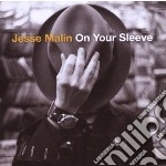 Malin, Jesse - On Your Sleeve cd musicale di Jesse Malin