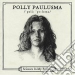 (LP VINILE) SCISSOR IN MY POCKET lp vinile di Polly Paulusma