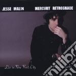 Malin, Jesse - Mercury Retrograde cd musicale di Jesse Malin