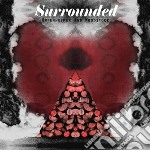 Surrounded - Oppenheimer And Woodstock cd musicale di Surrounded