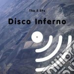 Disco Inferno - The 5 Eps cd musicale di Inferno Disco